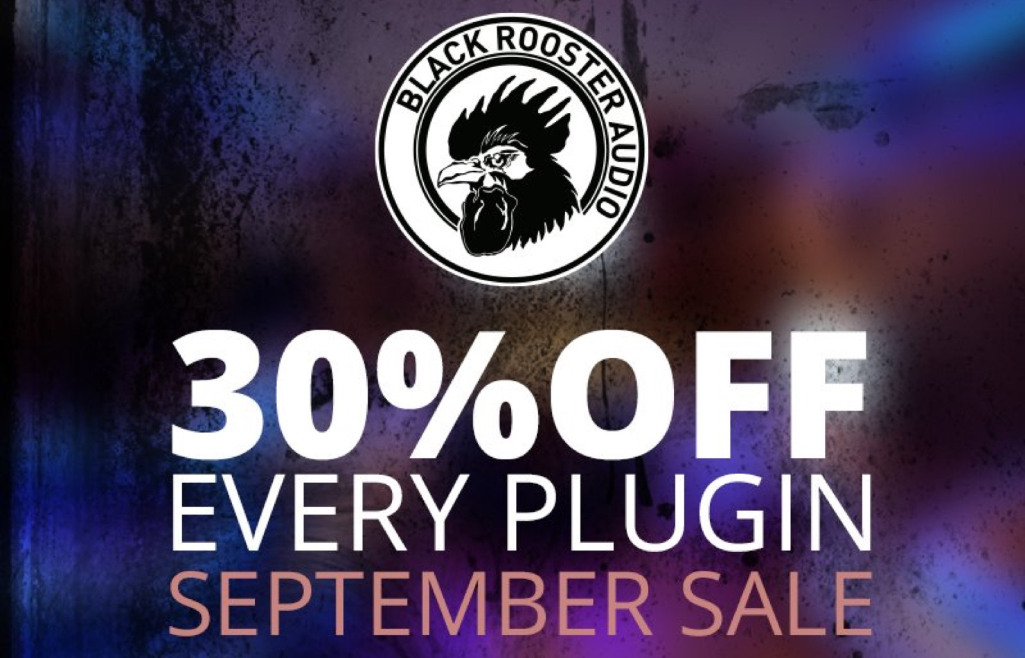 Black Rooster Audio 全プラグイン30%Offセール