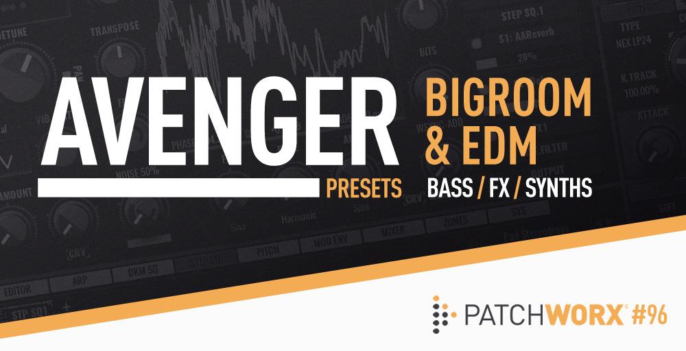 AvengerPreset_Bigroom_EDM