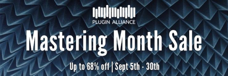 Plugin Alliance 最大68%オフ MASTERING MONTH SALE